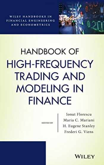 9781118443989-1118443985-Handbook of High-Frequency Trading and Modeling in Finance (Wiley Handbooks in Financial Engineering and Econometrics)