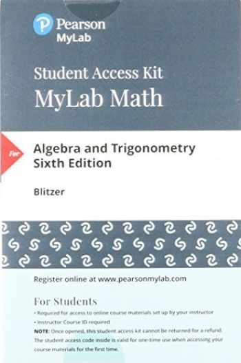 9780134758848-0134758846-MyLab Math with Pearson eText -- 24-Month Standalone Access Card -- for Algebra and Trigonometry (6th Edition)