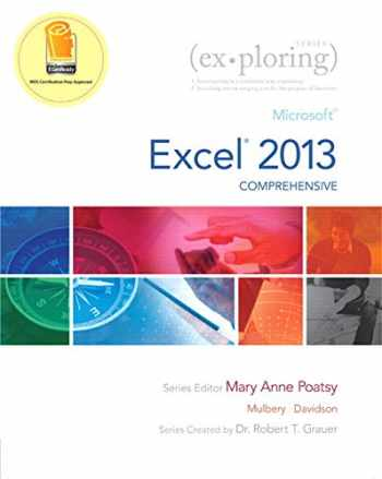 9780133884098-0133884090-Exploring: Microsoft Excel 2013, Comprehensive  & MyLab IT with Pearson eText -- Access Card -- for Exploring with Office 2013 Package