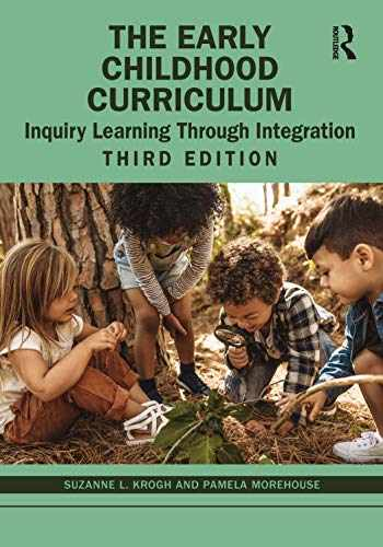 9780367236113-0367236117-The Early Childhood Curriculum: Inquiry Learning Through Integration