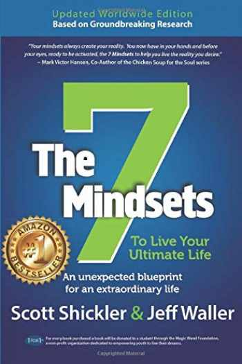 9781946384928-1946384925-The 7 Mindsets To Live Your Ultimate Life: An Unexpected Blueprint for an Extraordinary Life