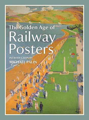 9781849942782-1849942781-The Golden Age of Railway Posters