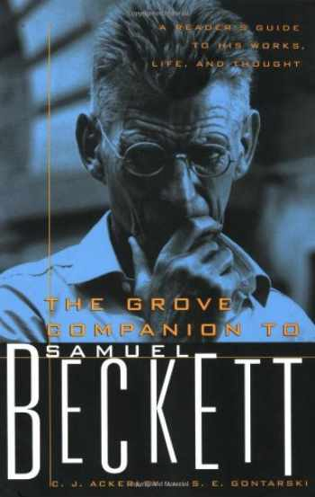 9780802140494-0802140491-The Grove Companion to Samuel Beckett: A Reader's Guide to His Works, Life, and Thought
