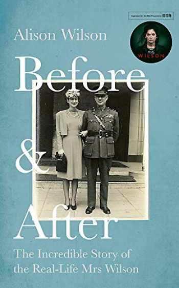 9781472132369-147213236X-Before & After: The Incredible Story of the Real-Life Mrs Wilson
