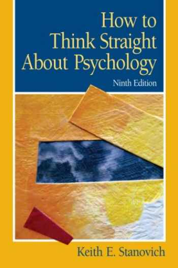 9780205685905-0205685900-How To Think Straight About Psychology (9th Edition)