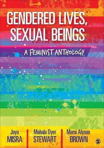 9781506329345-1506329349-Gendered Lives, Sexual Beings: A Feminist Anthology
