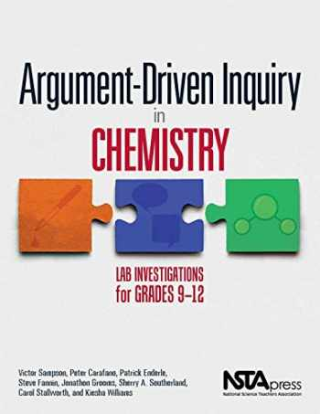 9781938946226-1938946227-Argument-Driven Inquiry in Chemistry: Lab Investigations for Grades 9-12 - PB349X2
