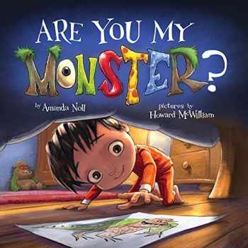 9781947277328-1947277324-Are You My Monster? (I Need My Monster)