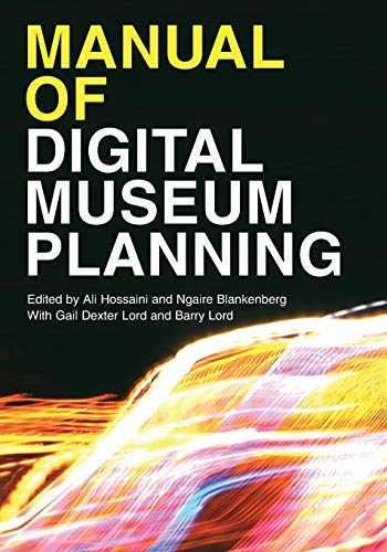 9781442278967-144227896X-Manual of Digital Museum Planning