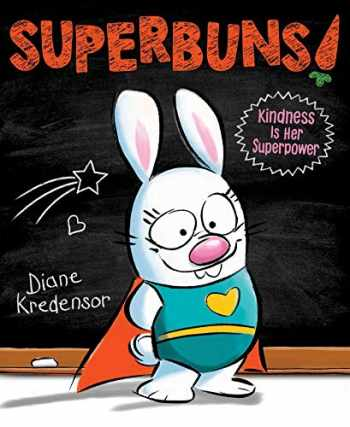 9781481490689-1481490680-Superbuns!: Kindness Is Her Superpower