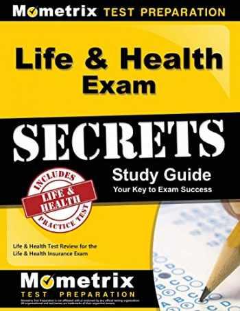 9781609719883-1609719883-Life & Health Exam Secrets Study Guide: Life & Health Test Review for the Life & Health Insurance Exam (Mometrix Secrets Study Guides)