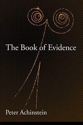 9780195171716-0195171713-The Book of Evidence (Oxford Studies in Philosophy of Science)