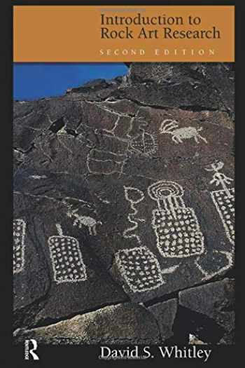 9781598746112-1598746111-Introduction to Rock Art Research