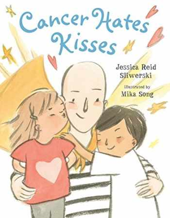 9780735227811-0735227810-Cancer Hates Kisses