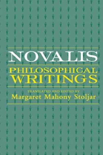 9780791432723-0791432726-Novalis: Philosophical Writings