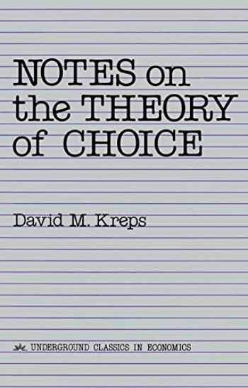 9780813375533-0813375533-Notes On The Theory Of Choice (Underground Classics in Economics)