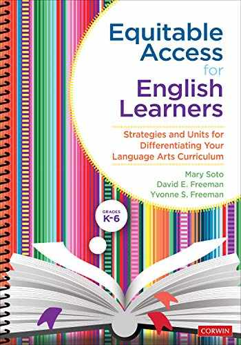 9781544376882-154437688X-Equitable Access for English Learners, Grades K-6: Strategies and Units for Differentiating Your Language Arts Curriculum
