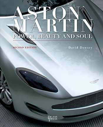 9781864707304-1864707305-Aston Martin: Power, Beauty and Soul