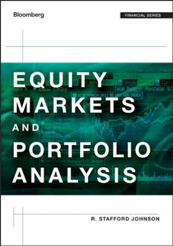 9781118202685-1118202686-Equity Markets and Portfolio Analysis (Bloomberg Financial)