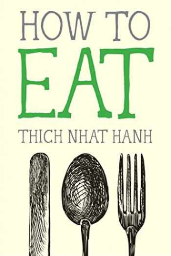 9781937006723-1937006727-How to Eat (Mindfulness Essentials)