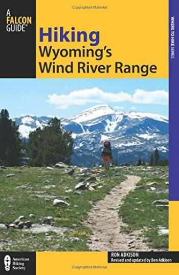9780762764181-076276418X-Hiking Wyoming's Wind River Range, 2nd (Regional Hiking Series)