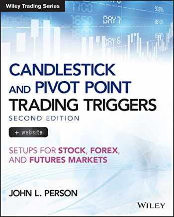 9781119295532-111929553X-Candlestick and Pivot Point Trading Triggers, + Website: Setups for Stock, Forex, and Futures Markets (Wiley Trading)