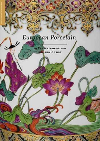 9781588396433-1588396436-European Porcelain: In The Metropolitan Museum of Art