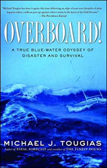 9781439145753-143914575X-Overboard!: A True Blue-water Odyssey of Disaster and Survival