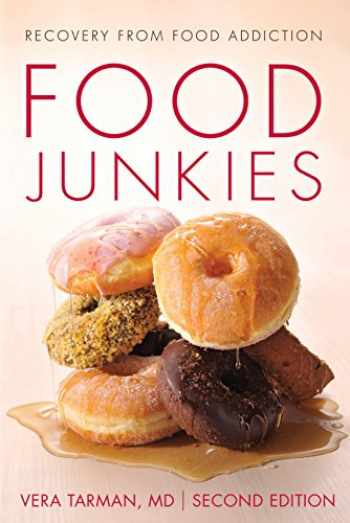 9781459741973-1459741978-Food Junkies: Recovery from Food Addiction