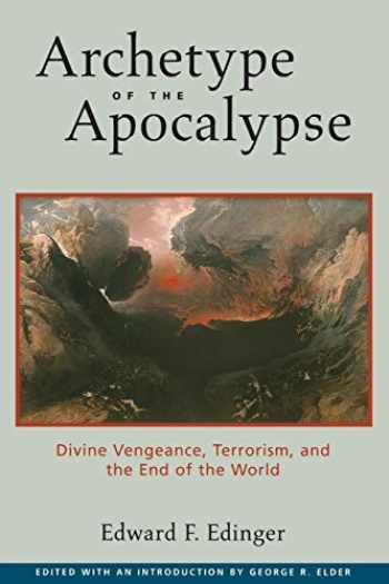 9780812695168-081269516X-Archetype of the Apocalypse: Divine Vengeance, Terrorism, and the End of the World