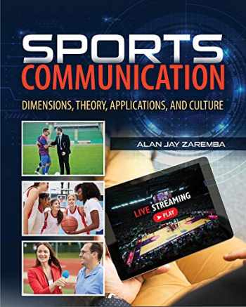 9781524975104-1524975109-Sports Communication: Dimensions, Theory, Applications, and Culture
