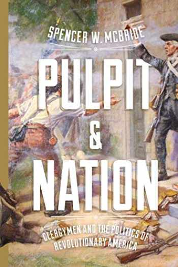 9780813941929-081394192X-Pulpit and Nation: Clergymen and the Politics of Revolutionary America (Jeffersonian America)