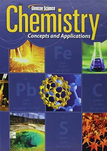 9780076637669-0076637662-Chemistry: Concepts & Applications, Student Edition