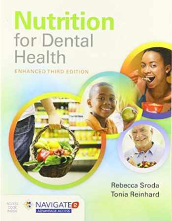 9781284209426-1284209423-Nutrition for Dental Health: A Guide for the Dental Professional, Enhanced Edition: A Guide for the Dental Professional, Enhanced Edition