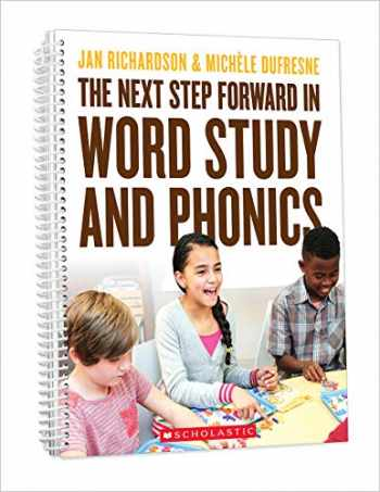 9781338562590-1338562592-The Next Step Forward in Word Study and Phonics
