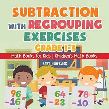 9781541925526-1541925521-Subtraction with Regrouping Exercises - Grade 1-3 - Math Books for Kids | Children's Math Books
