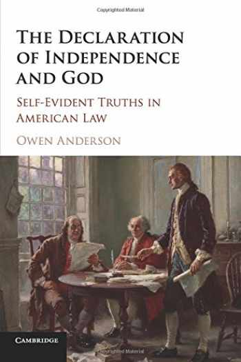 9781107459045-1107459044-The Declaration of Independence and God: Self-Evident Truths in American Law