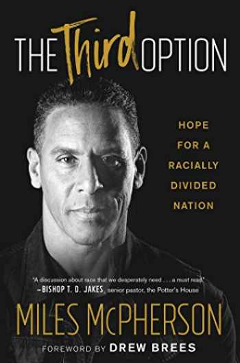 9781501172205-1501172204-The Third Option: Hope for a Racially Divided Nation