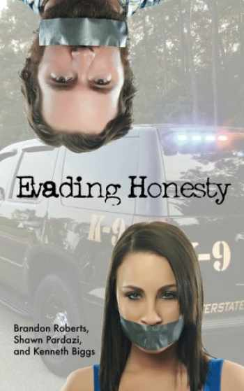 9781499143027-1499143028-Evading Honesty