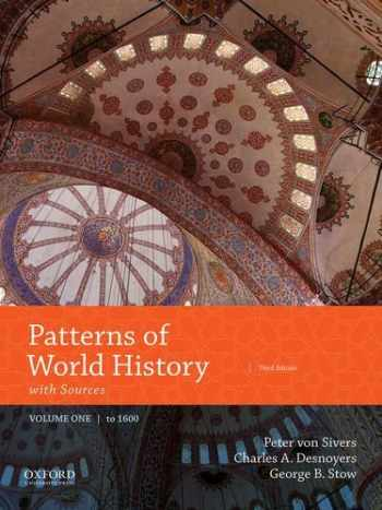 9780190693602-0190693606-Patterns of World History: Volume One: To 1600 with Sources