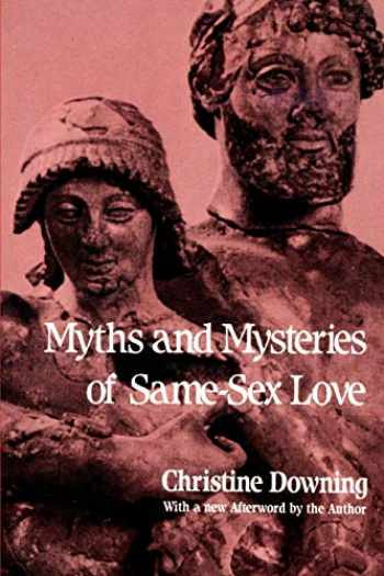 9780595388851-059538885X-Myths and Mysteries of Same-Sex Love