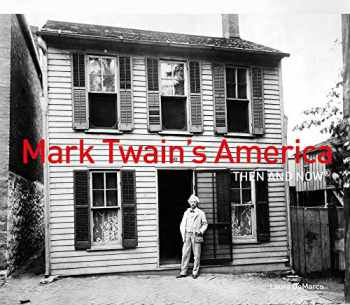 9781911641070-1911641077-Mark Twain's America Then and Now