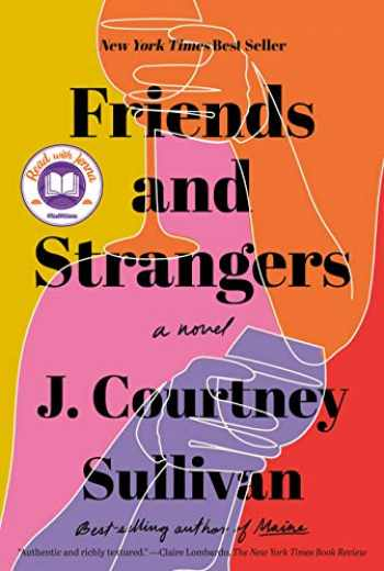9780525520597-0525520597-Friends and Strangers: A novel