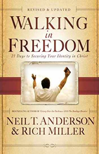 9780764213977-0764213970-Walking in Freedom: 21 Days to Securing Your Identity in Christ