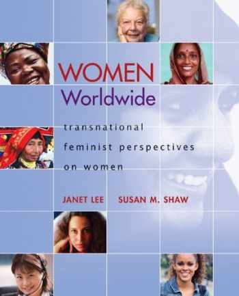 9780073512297-007351229X-Women Worldwide: Transnational Feminist Perspectives on Women