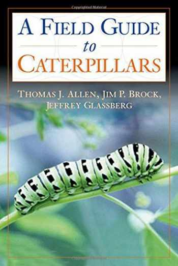 9780195149876-0195149874-Caterpillars in the Field and Garden: A Field Guide to the Butterfly Caterpillars of North America (Butterflies Through Binoculars)
