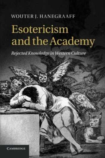 9781107680975-1107680972-Esotericism and the Academy: Rejected Knowledge In Western Culture