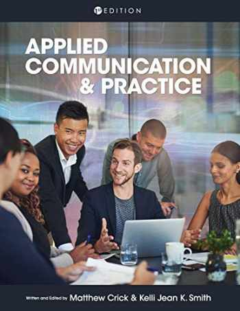 9781516522262-1516522265-Applied Communication and Practice