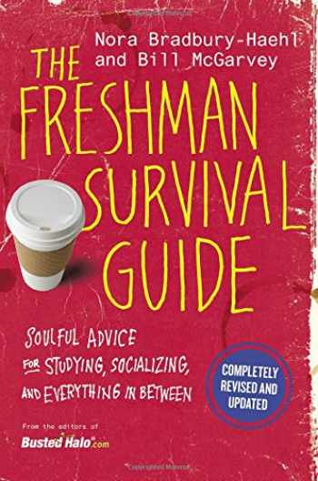 9781455539000-1455539007-The Freshman Survival Guide: Soulful Advice for Studying, Socializing, and Everything In Between
