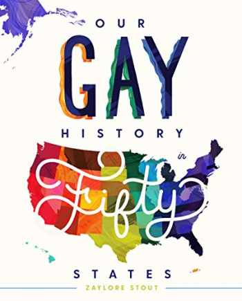 9781634892575-1634892577-Our Gay History in Fifty States